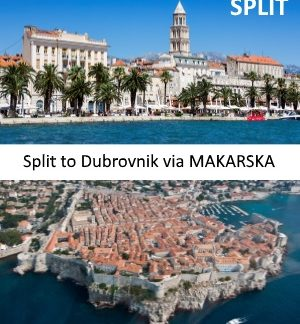 Split to Dubrovnik via Makarska