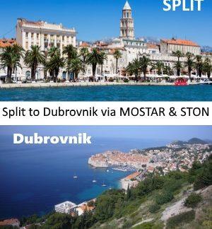 Split to Dubrovnik via Mostar and Ston